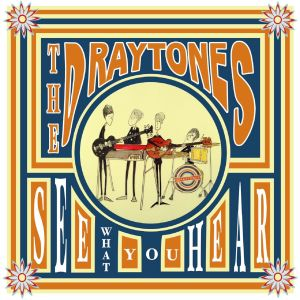 The Draytones - See what you hear